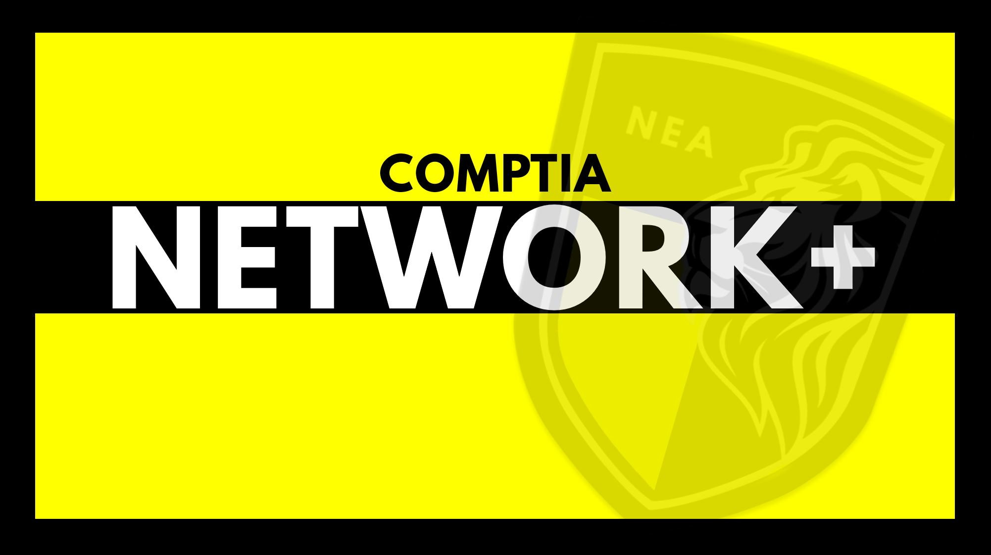 comptia network+ nea traning